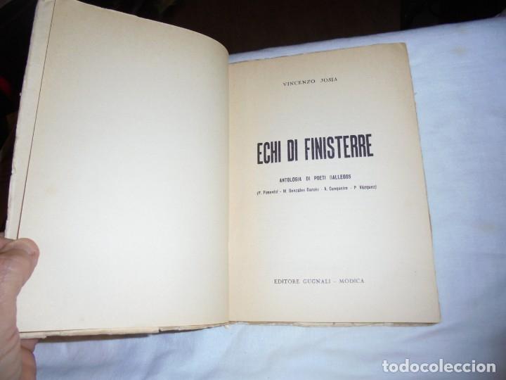 Libros de segunda mano: ECHI DI FINISTERRE - VICENZO JOSIA - ANTOLOGIA DI POETI GALLEGOS.EDITORE GUGNALI - MODICA 1963 - Foto 4 - 177518619