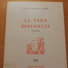 Libros de segunda mano: LA VENA DISTÀNCIA. POEMES (LLUÍS MASSANET I GALMÉS). Lote 177619472