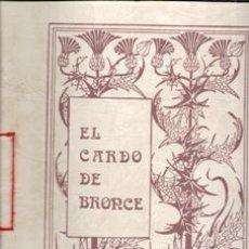Libros de segunda mano: EL CARDO DE BRONCE, JUAN TORRES GRUELO. LOS POBRES.. Lote 177761600