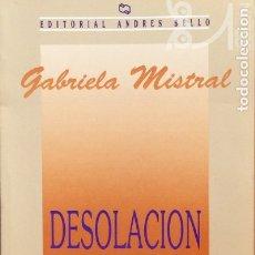 Libros de segunda mano: DESOLACIÓN - GABRIELA MISTRAL. Lote 177762018