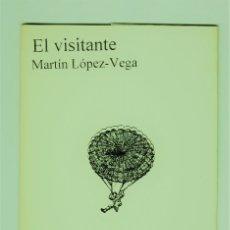 Libros de segunda mano: EL VISITANTE MARTÍN LÓPEZ VEGA UN PAPEL EN EL AGUA NOCHES DE CAN CAN CÓRDOBA 1999. Lote 177829650