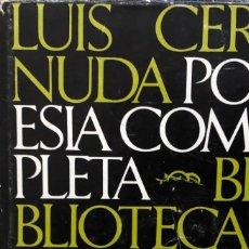 Libros de segunda mano: LUIS CERNUDA. POESIA COMPLETA. BARRAL EDITORES. 1974. Lote 177962735