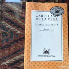 Libros de segunda mano: GARCILASO DE LA VEGA. POESÍA COMPLETA. AUSTRAL. COMO NUEVO. Lote 178163075