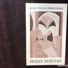 Libros de segunda mano: HOJAS SUELTAS. JUAN TENA CORREDERA. COMO NUEVO. Lote 178164533