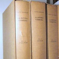 Libros de segunda mano: ALIGHIERI, DANTE - SAGARRA, JOSEP M. - LA DIVINA COMÈDIA (3 VOL. - COMPLET) - BARCELONA 1947-1951 -. Lote 178008654
