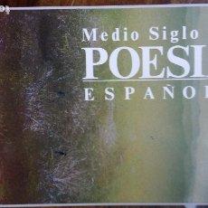 Libros de segunda mano: MEDIO SIGLO DE POESIA ESPAÑOLA. Lote 178258138