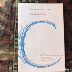 Libros de segunda mano: ABUSO DE CONFIANZA. MARÍA ROSAL. BUEN ESTADO. Lote 178395772