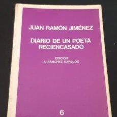 Libros de segunda mano: DIARIO DE UN POETA RECIENCASADO, J.R. JIMÉNEZ, , ED. LABOR, TEXTOS HISPÁNICOS MODERNOS Nº 6, 1970. Lote 178570938