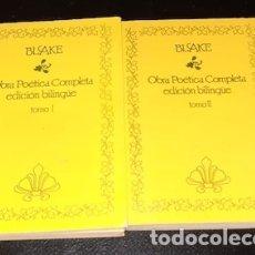 Libros de segunda mano: BLAKE, OBRA POÉTICA COMPLETA, EDICIÓN BILINGÜE, TOMOS I Y II, 1986. Lote 178571552