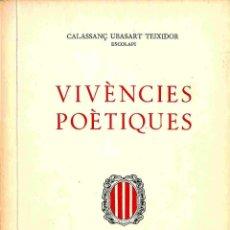 Libros de segunda mano: VIVÈNCIES POÈTIQUES - CALASSANÇ UBASART TEIXIDOR. Lote 178695522
