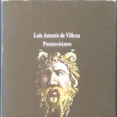 Libros de segunda mano: POSTNOVÍSIMOS. LUIS ANTONIO DE VILLENA.VISOR. 1A EDICIÓN. 1986.. Lote 178756231