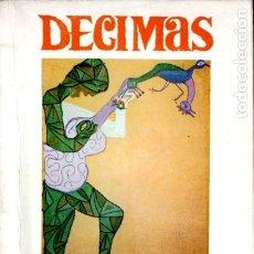 Libros de segunda mano: VIOLETA PARRA : DÉCIMAS (SANTIAGO DE CHILE, PRIMERA EDICIÓN, 1970). Lote 178798588