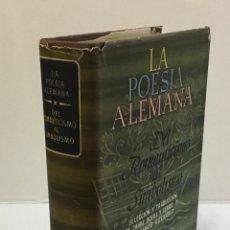 Libros de segunda mano: LA POESÍA ALEMANA. DEL ROMANTICISMO AL SIMBOLISMO.. Lote 123146403