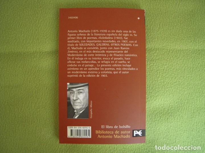 Libros de segunda mano: ANTONIO MACHADO - SOLEDADES. GALERIAS. OTROS POEMAS - Foto 2 - 178888378