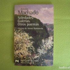Libros de segunda mano: ANTONIO MACHADO - SOLEDADES. GALERIAS. OTROS POEMAS. Lote 178888378