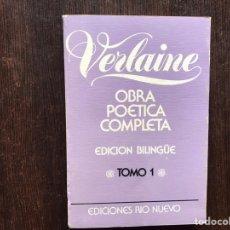 Libros de segunda mano: VERLAINE. OBRA POÉTICA COMPLETA. TOMO I. EDICIÓN BILINGÜE. Lote 178916336