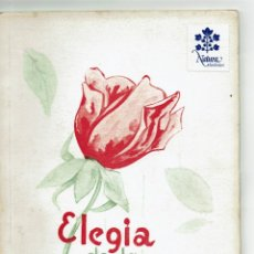 Libros de segunda mano: ELEGIA DE LA ROSA / PERE - ANTON CARTANYÀ I NADAL / REUS / DEDICATÓRIA I AUTÓGRAF. Lote 178975355