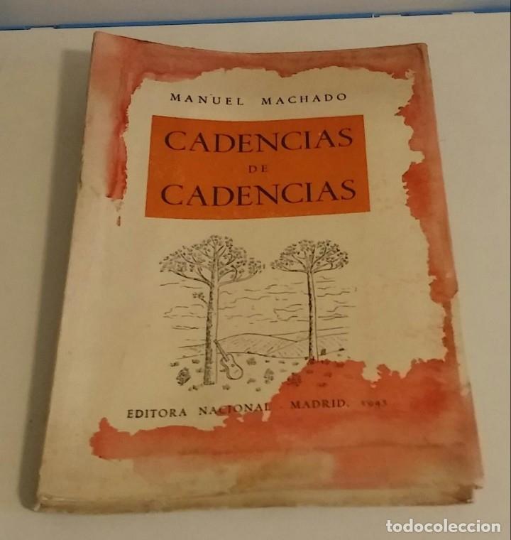 CADENCIAS DE CADENCIAS (NUEVAS DEDICATORIAS) MACHADO, MANUEL (Libros de Segunda Mano (posteriores a 1936) - Literatura - Poesía)