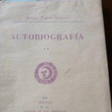 Libros de segunda mano: AUTOBIOGRAFÍA ARTURO TORRES RIOSECO.DEDICADO POR EL ESCRITOR.MALLORCA. Lote 178997416