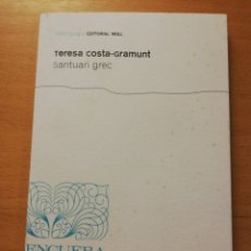Libros de segunda mano: SANTUARI GREC (TERESA COSTA - GRAMUNT). Lote 277462643