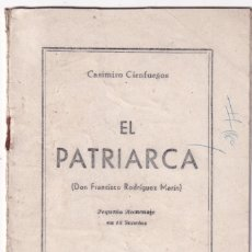 Libros de segunda mano: CASIMIRO CIENFUEGOS: EL PATRIARCA. FCO. RODRÍGUEZ MARÍN EN 14 SOLETOS. 1943. LUARCA ASTURIAS. Lote 179149481