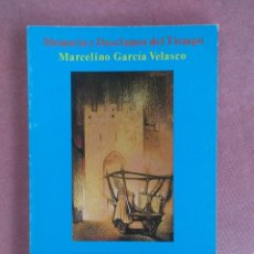 Libros de segunda mano: MARCELINO GARCIA VELASCO. MEMORIA Y DESCLAMOR DEL TIEMPO.LA VOZ DEL TAJO. 1987. Lote 179156915