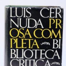 Libros de segunda mano: PROSA COMPLETA-LUIS CERNUDA-BARRAL EDITORES, 1975. Lote 179197316