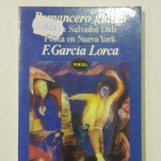Libros de segunda mano: LORCA - ROMANCERO GITANO - POETA NUEVA YORK - SALVADOR DALI - TDK140. Lote 179200052