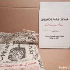 Libros de segunda mano: JOSÉ LEZAMA / CUBANOS PARA LLEVAR/ EDICIÓN ESPECIAL CENTENARIO/ EXCLUSIVO. Lote 179216612