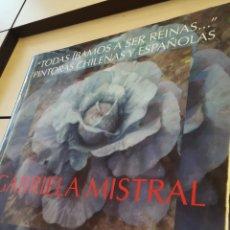 Libros de segunda mano: GABRIELA MISTRAL CHILE 2010 AÑO DEL BICENTENARIO. TAPA DURA CON SOBRECUBIERTA. Lote 179382481