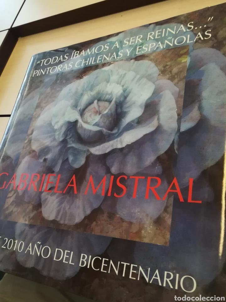 GABRIELA MISTRAL CHILE 2010 AÑO DEL BICENTENARIO TAPA DURA CON SOBRECUBIERTA (Libros de Segunda Mano (posteriores a 1936) - Literatura - Poesía)