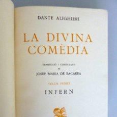 Libros de segunda mano: DANTE ALIGHIERI // LA DIVINA COMEDIA // VOLUM PRIMER: INFERN // 1950 // JOSEP MARÍA DE SEGARRA. Lote 179529951