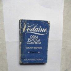Libros de segunda mano: VERLAINE OBRA POETICA COMPLETA EDICION BILINGUE TOMO 2. Lote 179538838