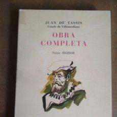 Libros de segunda mano: JUAN DE TASSIS CONDE DE VILLAMEDIANA - OBRA COMPLETA - ILUSTRA MUNOA - EDICONES MARTE. Lote 179539056