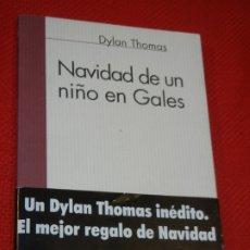 Libros de segunda mano: NAVIDAD DE UN NIÑO EN GALES, DE DYLAN THOMAS - ED.ALTERA 1998 (BILINGUE). Lote 179539215