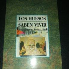 Libros de segunda mano: JESUS GERARDO ÁLVAREZ DIAZ, LOS HUESOS SABEN VIVIR . Lote 179559100