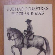 Libros de segunda mano: POEMAS ECUESTRES Y OTRAS RIMAS / ELIAS GARCIA HERNANDEZ / 1996. / DEDICATORIA DEL AUTOR. Lote 179942622