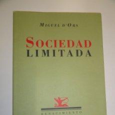 Libros de segunda mano: MIGUEL D'ORS : SOCIEDAD LIMITADA.. Lote 179522011