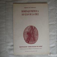 Libros de segunda mano: HOMENAJE POÉTICO A SAN JUAN DE LA CRUZ. Lote 180119115