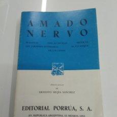 Libros de segunda mano: AMADO NERVO PLENITUD PERLAS NEGRAS MISTICAS EL ESTANQUE DE LOS LOTOS... ED. PORRUA. Lote 180119978