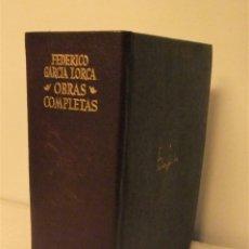 Libros de segunda mano: OBRAS COMPLETAS FEDERICO GARCIA LORCA AGUILAR 1969 15ª EDICION. Lote 180143710