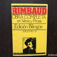 Libros de segunda mano: RIMBAUD. OBRA COMPLETA EN VERSO Y PROSA. EDICIÓN BILINGÜE. Lote 180150915