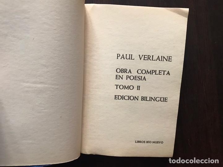 Libros de segunda mano: Verlaine. Obra poética completa. Edición bilingüe. Dos libros - Foto 8 - 180150982