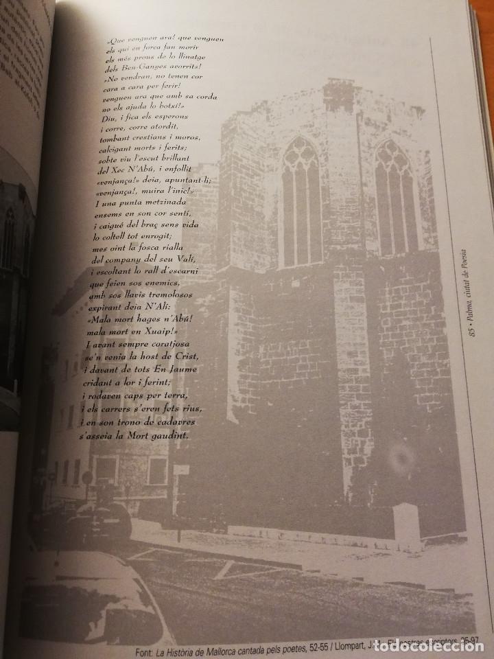 Libros de segunda mano: PALMA, CIUTAT DE POESIA (GASPAR VALERO I MARTÍ / M. PILAR LÓPEZ I SASTRE) AJUNTAMENT DE PALMA - Foto 7 - 180179856