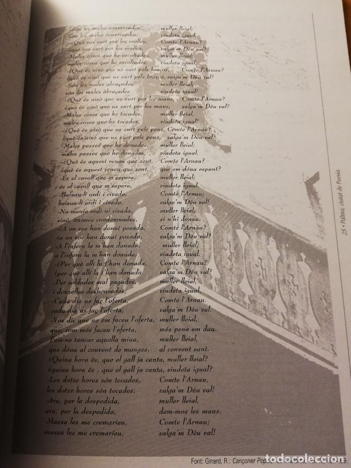 Libros de segunda mano: PALMA, CIUTAT DE POESIA (GASPAR VALERO I MARTÍ / M. PILAR LÓPEZ I SASTRE) AJUNTAMENT DE PALMA - Foto 11 - 180179856