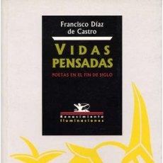 Libros de segunda mano: FRANCISCO DÍAZ DE CASTRO. VIDAS PENSADAS. NUEVO. Lote 180238715
