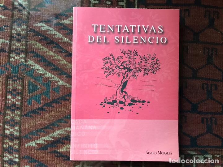 TENTATIVAS DEL SILENCIO. ALVARO MORALES. COMO NUEVO (Libros de Segunda Mano (posteriores a 1936) - Literatura - Poesía)