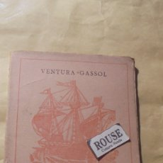Libros de segunda mano: VENTURA GASSOL - LES TOMBES FLAMEJANTS - CATALUNYA, PÁTRIA NOSTRA, VOLA COM UNA NAU .POESIES PATRIO . Lote 180331233