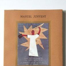 Libros de segunda mano: MANUEL JUNYENT - DEL CAP I DEL COR - AMICS DE LES ARTS. Lote 180344402