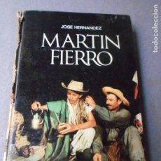 Libros de segunda mano: MARTIN FIERRO. Lote 180385922